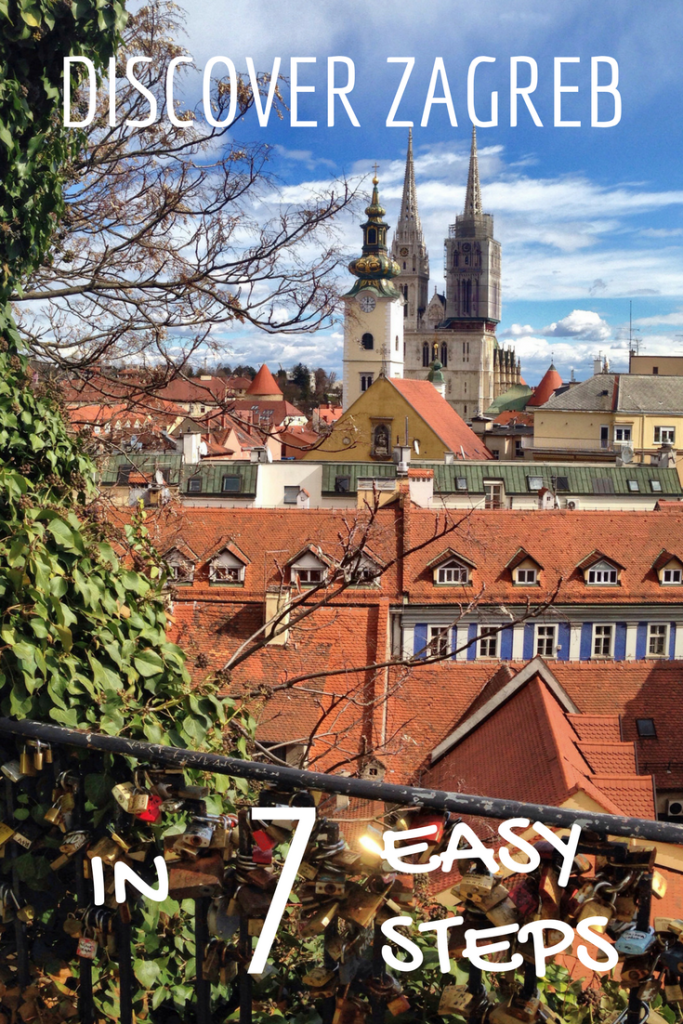 Discover Zagreb In 7 Easy Steps Montenegro Travel Europe Travel Croatia Travel Destinations