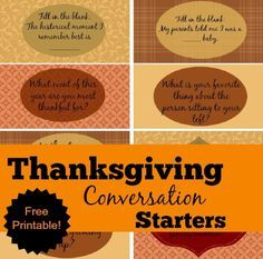 Make sure your Thanksgiving dinner is rich with meaningful conversation this year. Download and print this FREE set of Thanksgiving Conversation Starters. Set includes 2 blanks to write your own!