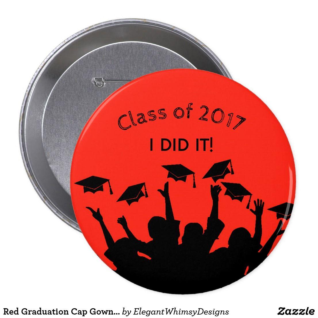 Red Graduation Cap Gown Cap Toss Personalized Pinback Button ...
