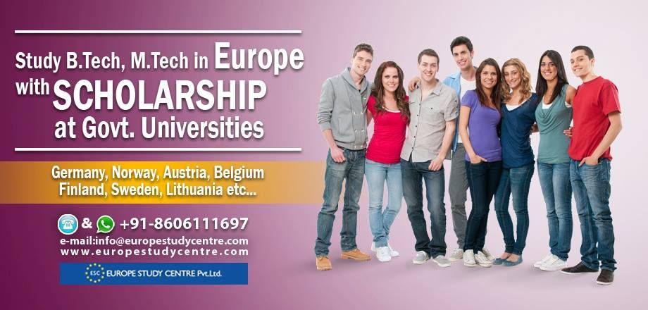 Study B Tech, M Tech in Europe with Scholarship at Govt