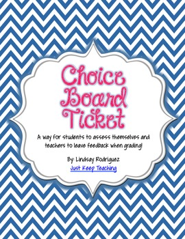 Choice Board Ticket Exit Ticket SelfAssessment Rubric