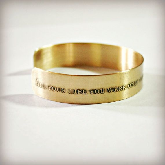 CUFF BRACELET with QUOTE  1/2 x 6 Etched Brass by hard wear designs Etsy. ★★★  Etched 18 gauge Brass or Copper - The Beatles - All Your Life You Were Only Waiting For This Moment To Arise.