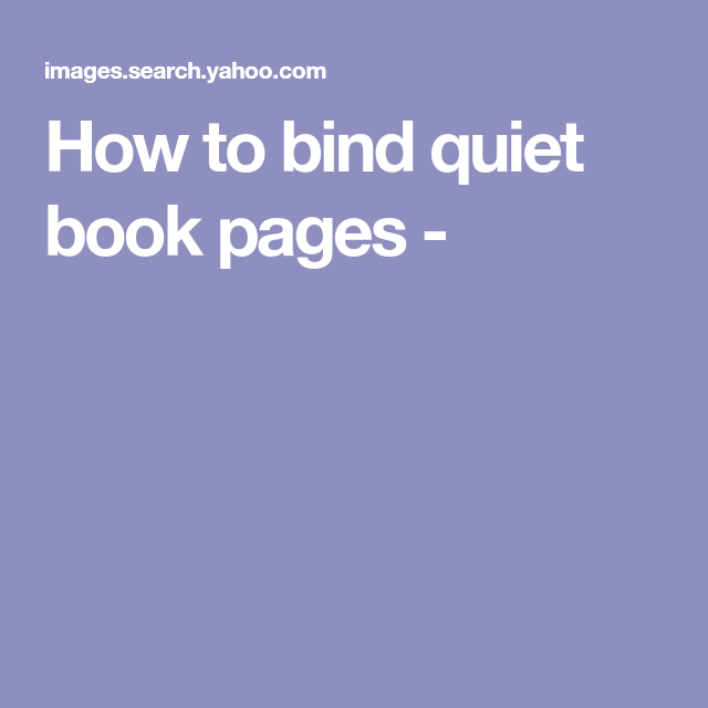 How To Bind Quiet Book Pages -