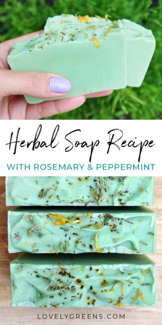How to make Herbal Soap with Rosemary and Peppermint • Lovely Greens