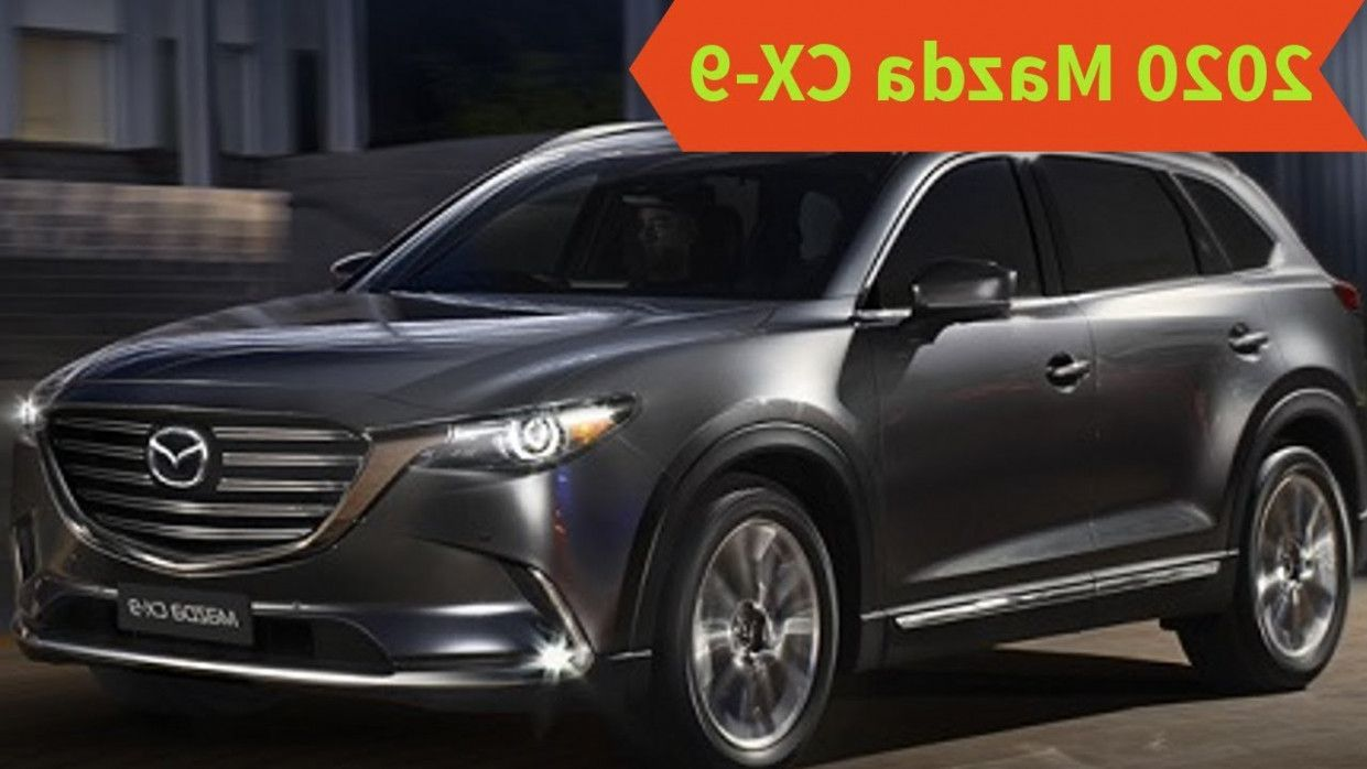 5 Moments That Basically Sum Up Your Mazda Cx 9 2020 Review Mazda Cx 9 Mazda