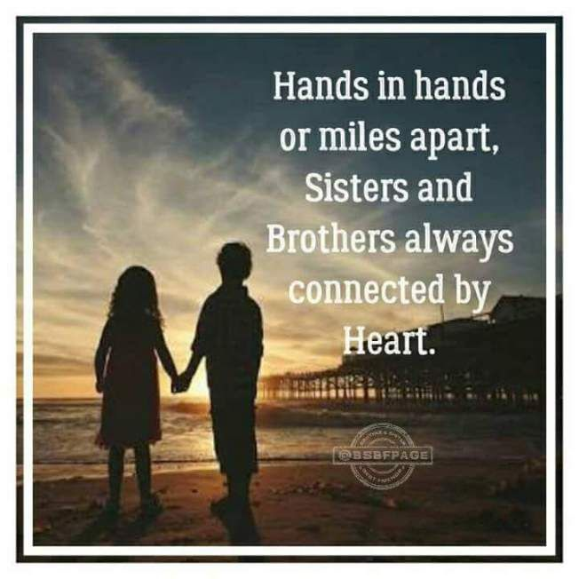 Hands In Hands Miles Apart Brother Sister Quotes Funny Brother Sister Love Quotes Sibling Quotes