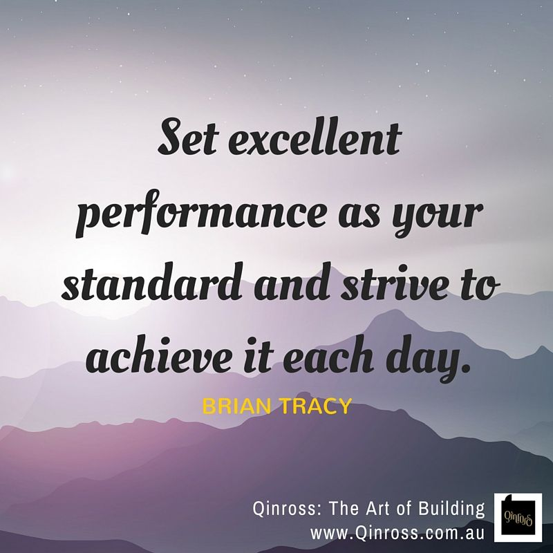 """Set Excellent Performance As Your Standard And Strive To"