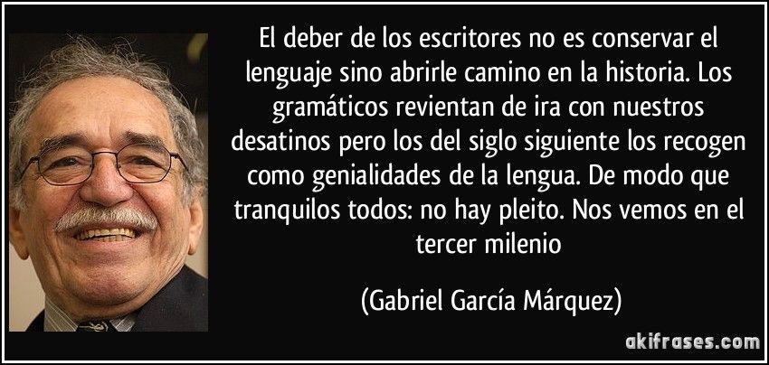 Resultado De Imagen Para Frases Escritores Garcia Marquez