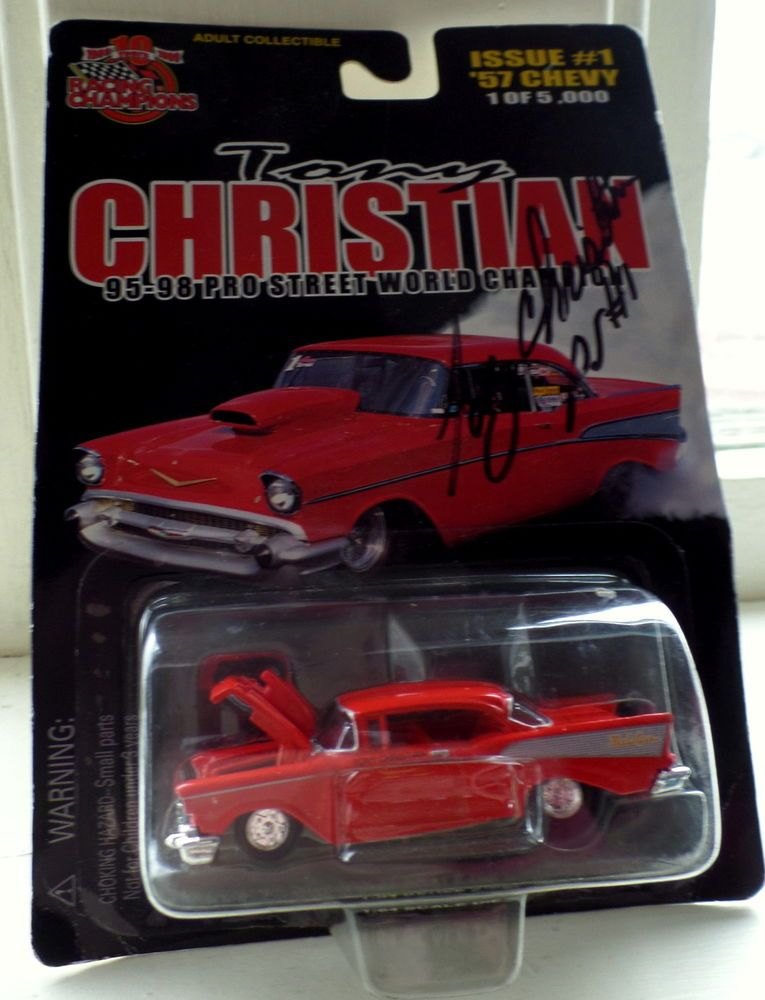 Signed Tony Christian Racing Champions Pro Street Die Cast Car 57 Bel Air Chevy Racingchampions Chevy Chevy Diecast Bel Air