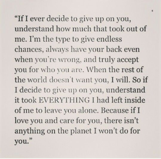 If I Ever Give Up On You You Gave Up Inspirational Thoughts Quotes
