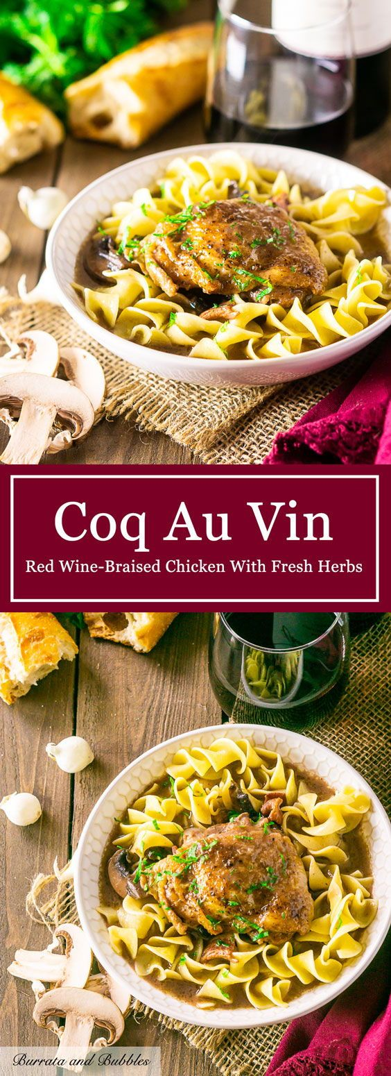 The Best Coq Au Vin Burrata And Bubbles Recipe French Recipes Authentic Coq Au Vin Best Chicken Recipes