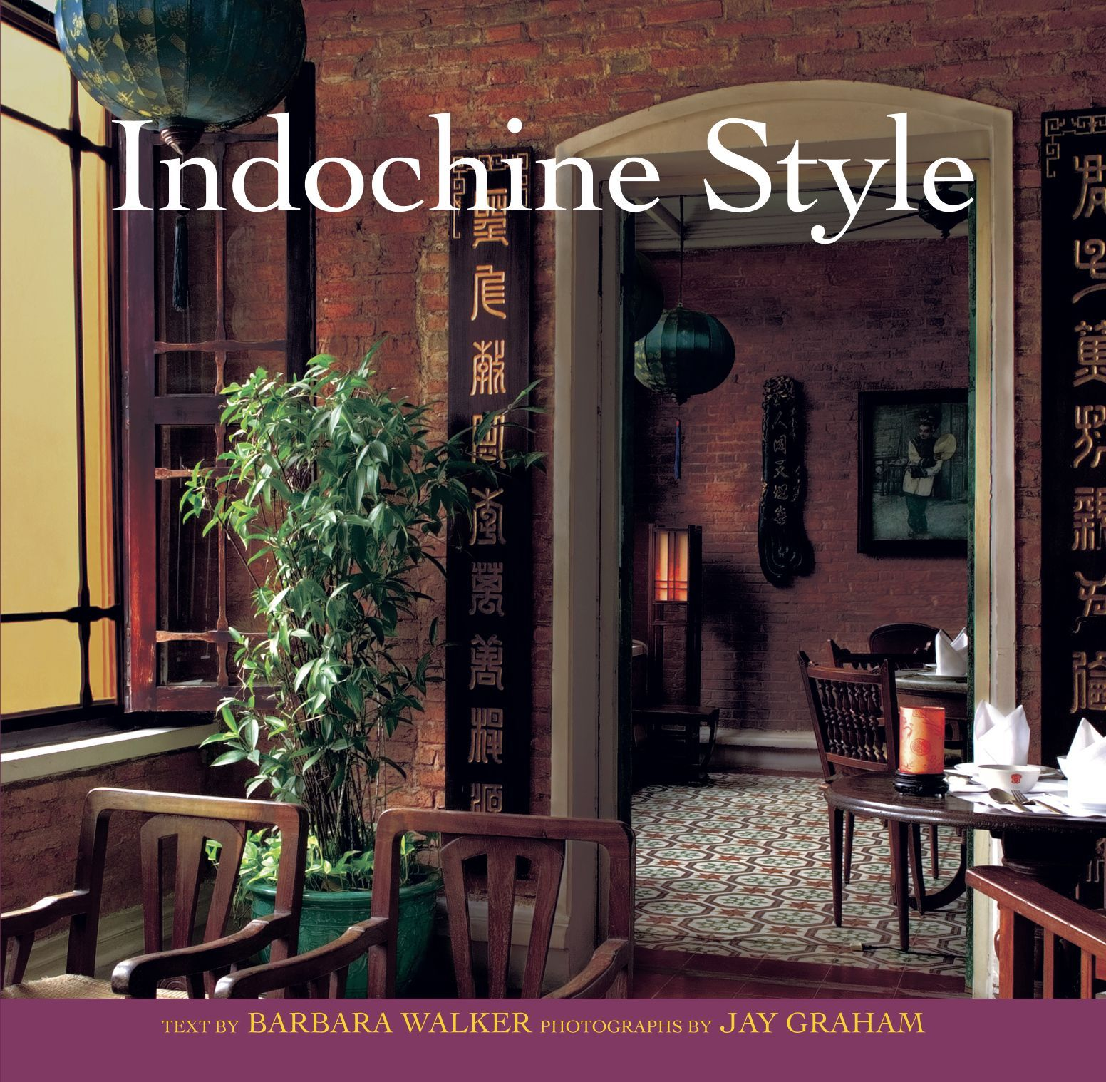 Indochine Style Anyone?! A Really Great Book Full Of Ideas