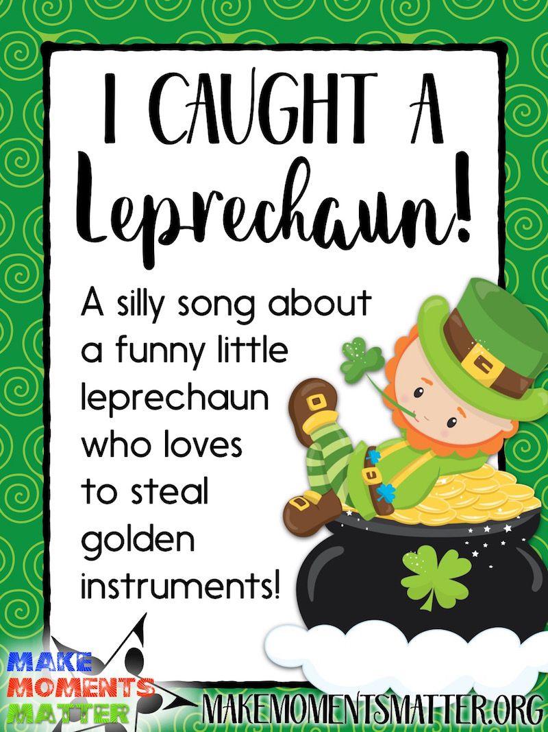 I Caught a Leprechaun - New Fun Song | Elementary Music Ed