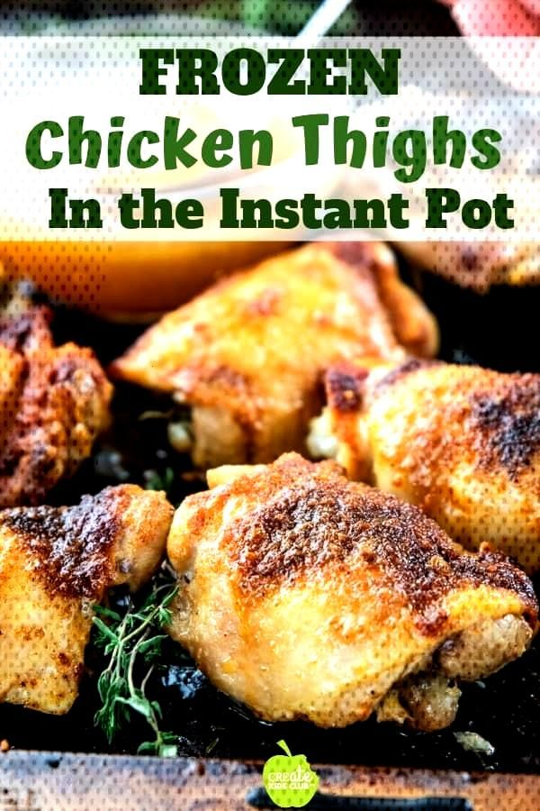 Learn how to make Frozen Chicken Thighs in the instant pot.  This easy & healthy chicken recipe sav
