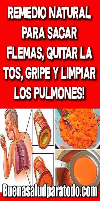 Remedio Natural Para Sacar Flemas Quitar La Tos Gripe Y Limpiar Los Pulmones Remedios Para La Tos Con Flemas Quitar La Tos Curar La Tos