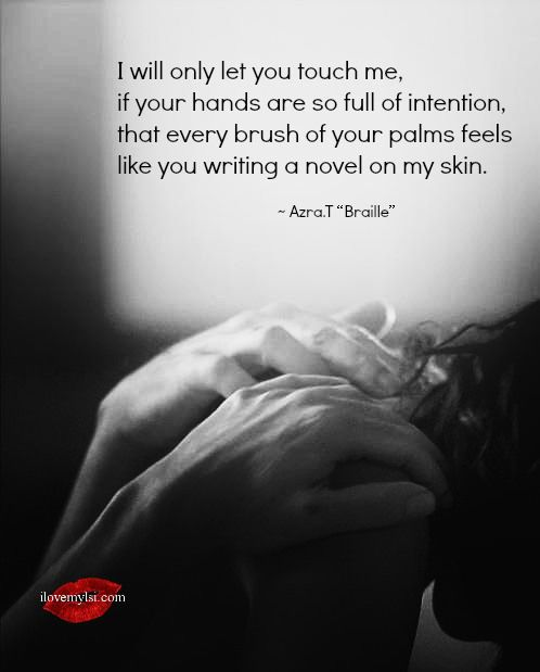 I will only let you touch me. - I Love My LSI