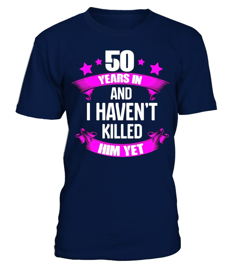 50th Wedding Anniversary T Shirt For Wife Funny Gifts Ideas