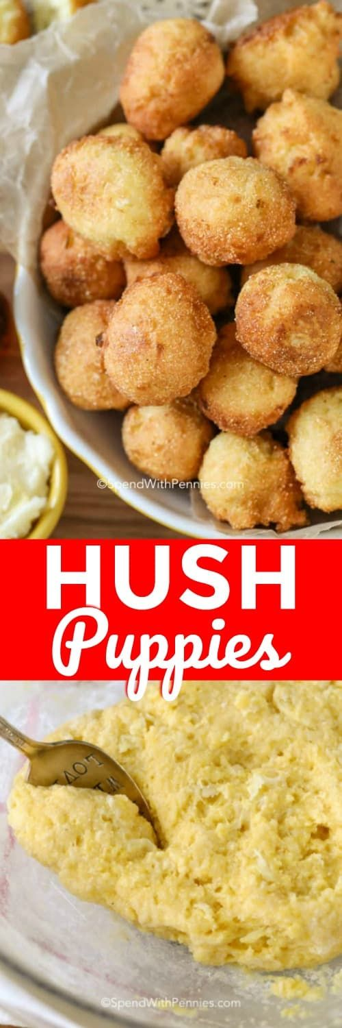 Hush Puppies Are Comfort Food Heaven What S Better Than Deep