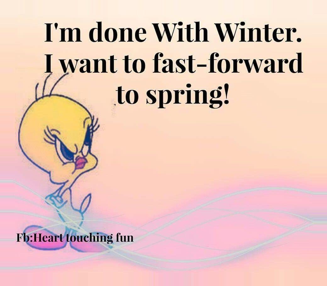#winter #winter break humor Done with winter Done with winter #winter #break #snow #