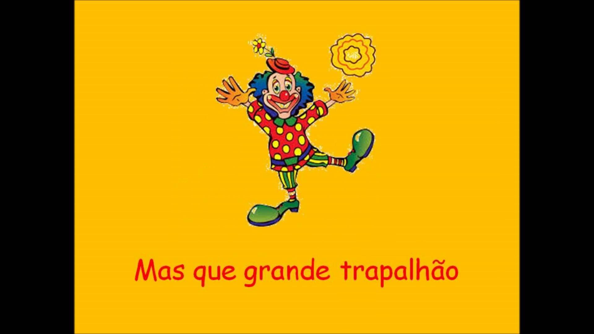 Carnaval O Palhaco Com Imagens Musica Do Carnaval Carnaval