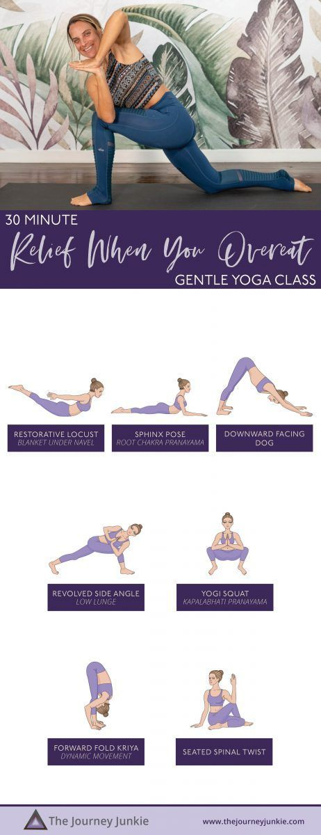 Yoga Class For Digestion Bloating And To Feel Relief When You Overeat The Journey Junkie Gentle Yoga Class Yoga Class Gentle Yoga