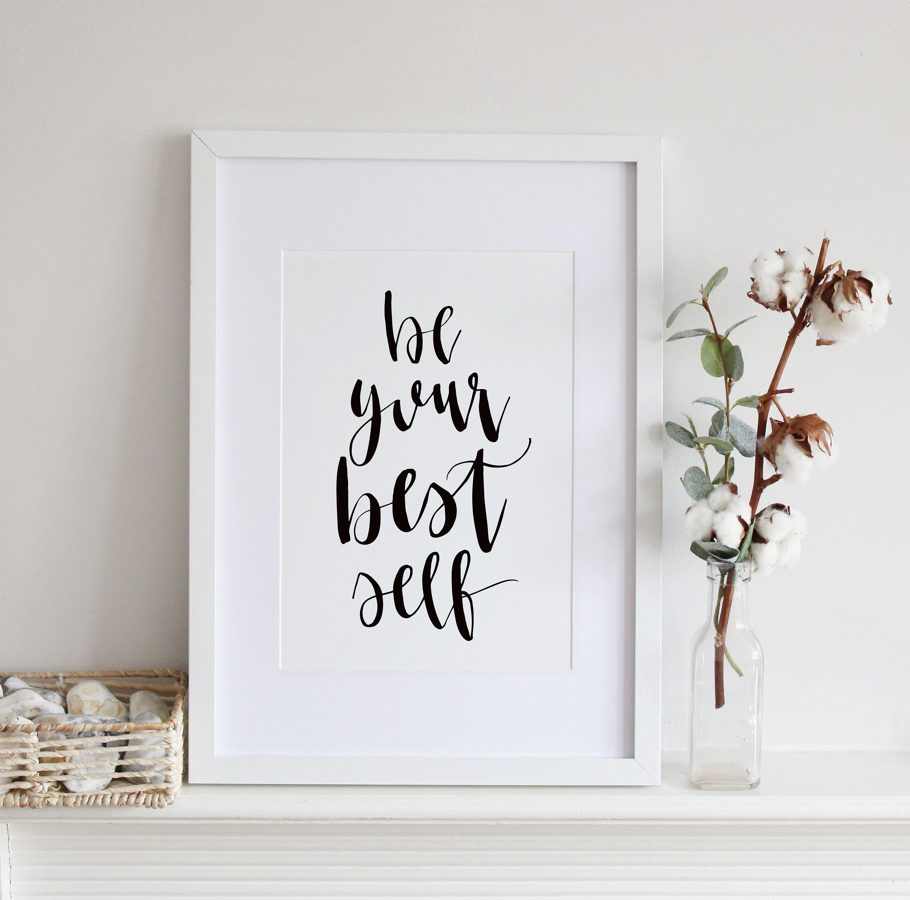 Be Your Best Self Inspirational Print Modern