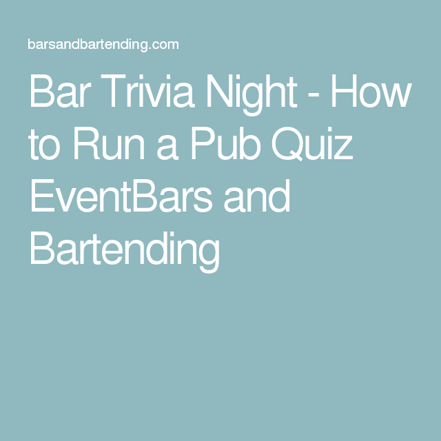 How To Run A Pub Quiz EventBars And