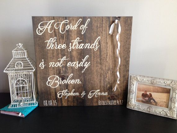 A Cord Of Three Strands Is Not Easily Broken Unique Wedding Gift Ceremony Sign