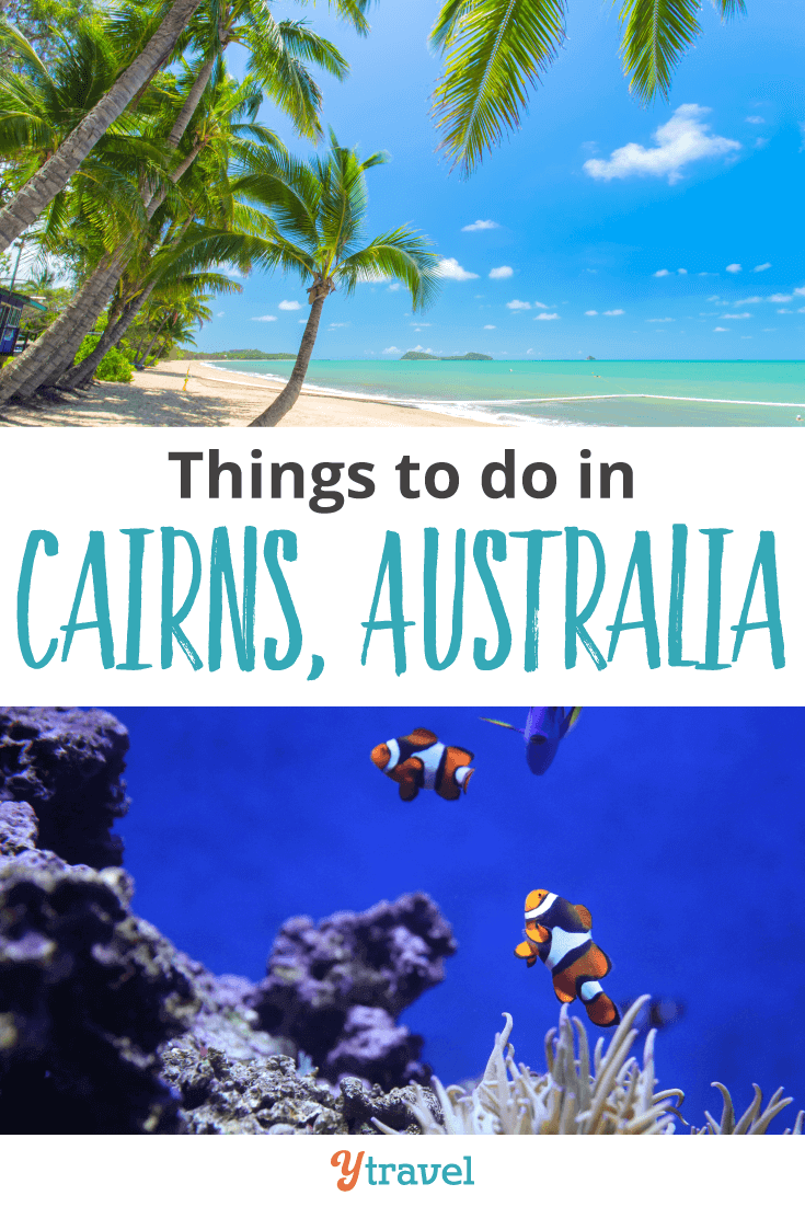 11 Amazing Things To Do In Cairns Australia Reef Beyond