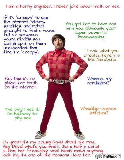 Howard Wolowitz (tbbt,howard,howard wolowitz,funny,quotes,big bang theory,humor)