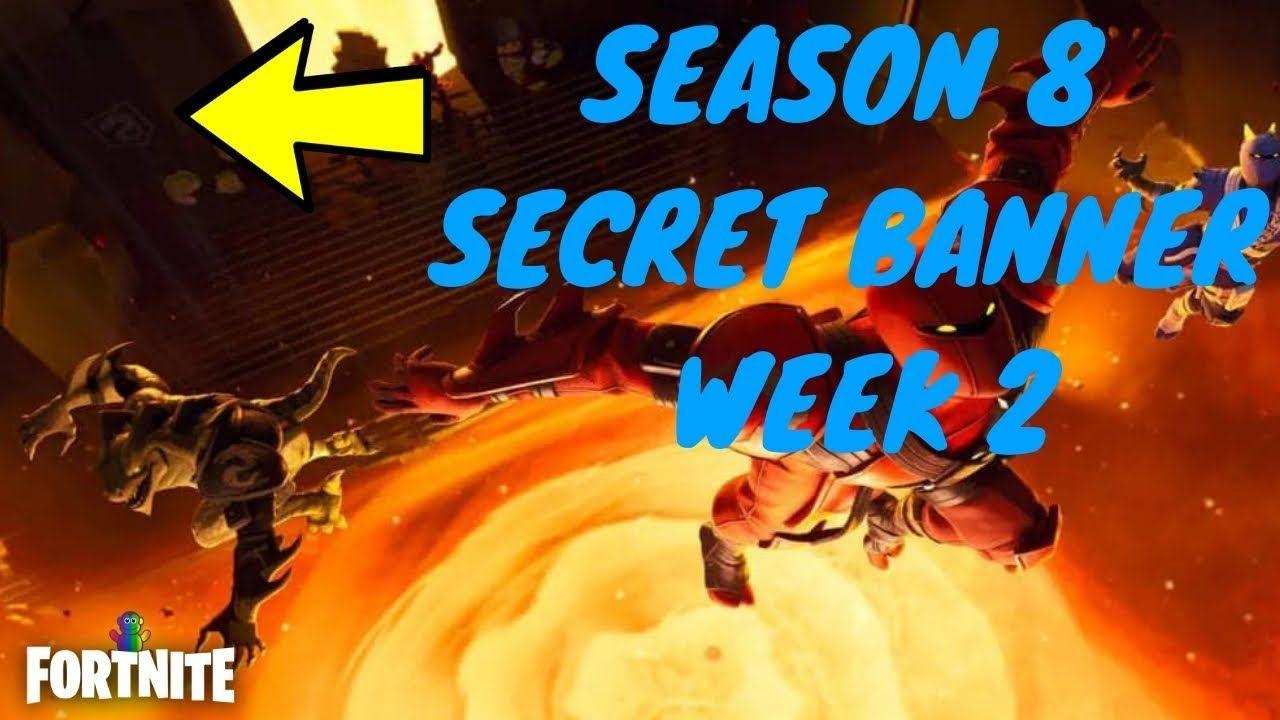 Fortnite Season 8 Week 2 Discovery Challenge Secret Banner