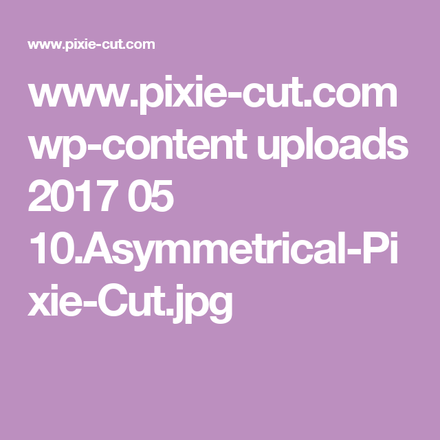 www.pixie-cut.com wp-content uploads 2017 05 10.Asymmetrical-Pixie-Cut.jpg