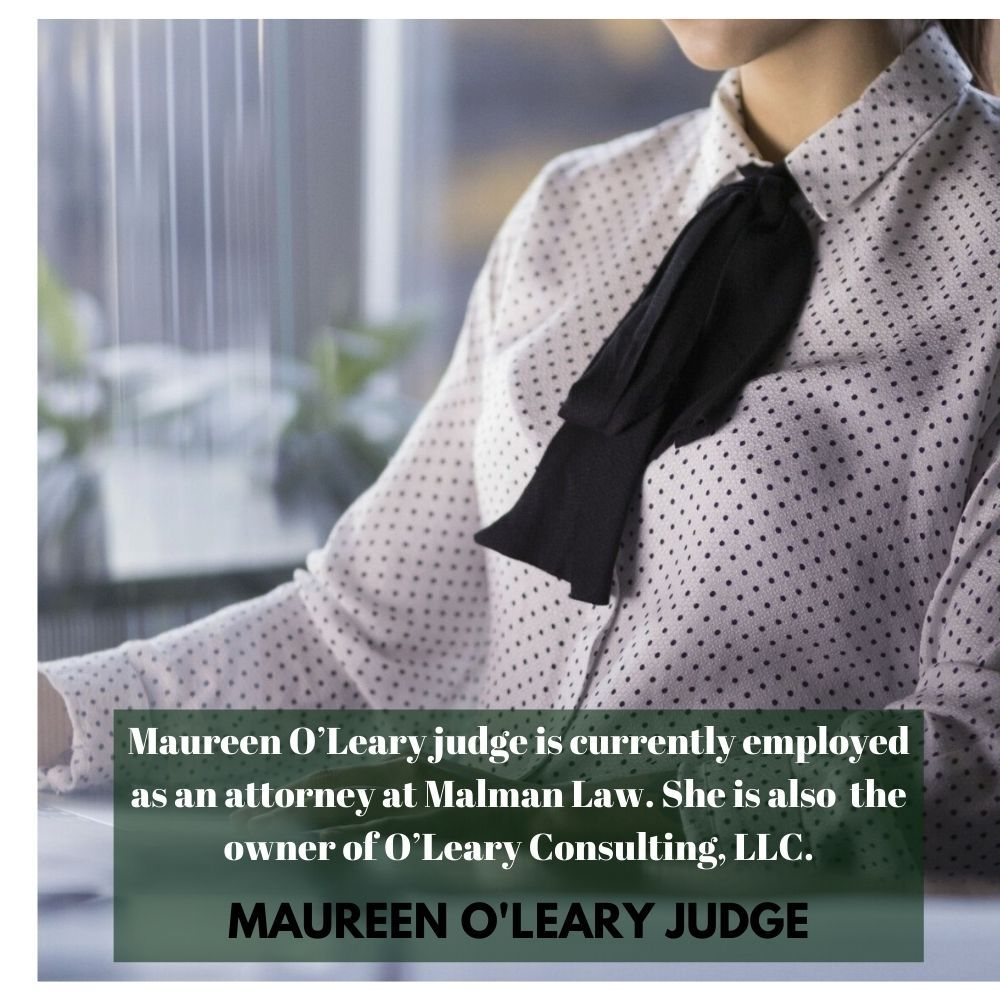 Maureen O Leary Judge A Licensed Attorney Judge Attorneys Consulting Firms