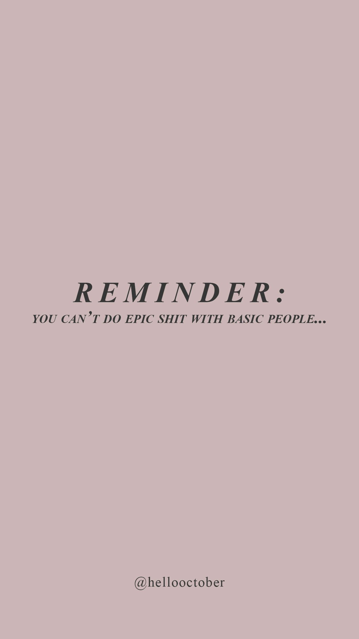 Reminder Self Love Quotes Empowerment Quotes Words Quotes