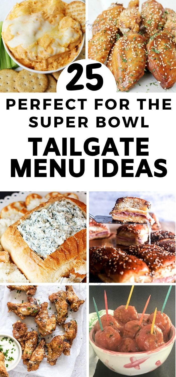 Tailgate Menu Ideas Perfect for the Super Bowl!