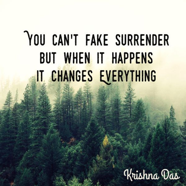 You Can T Fake Surrender But When It Happens It Changes