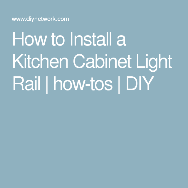 how to install a kitchen cabinet light rail pinterest light rail rh in pinterest com how to install a kitchen cabinet lock how to install a kitchen cabinet on the wall