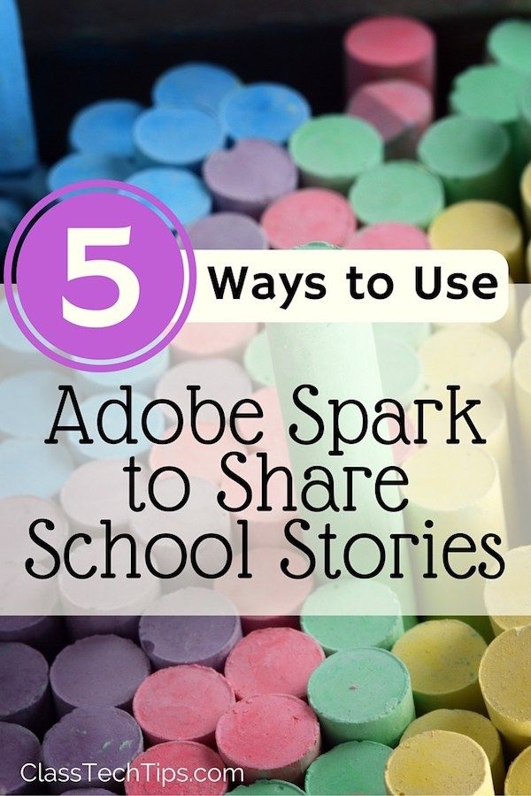 5 Ways to Use Adobe Spark to Share School Stories