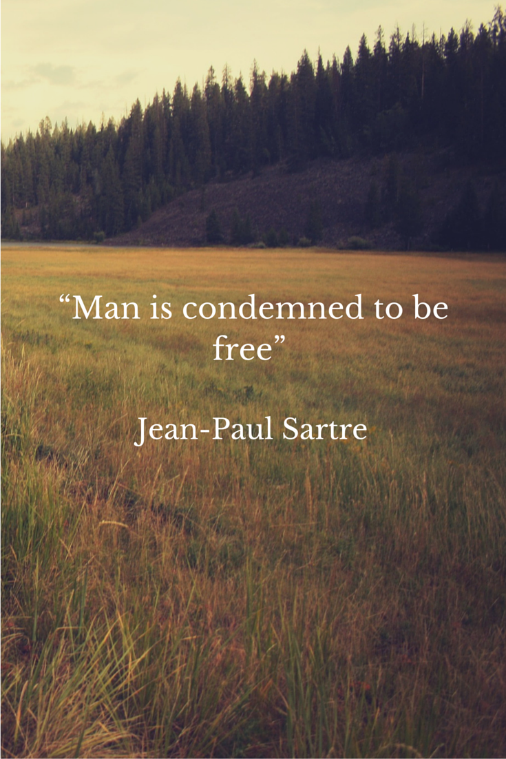 man is condemned to be philosophy quotes sartre man is condemned to be philosophy quotes sartre