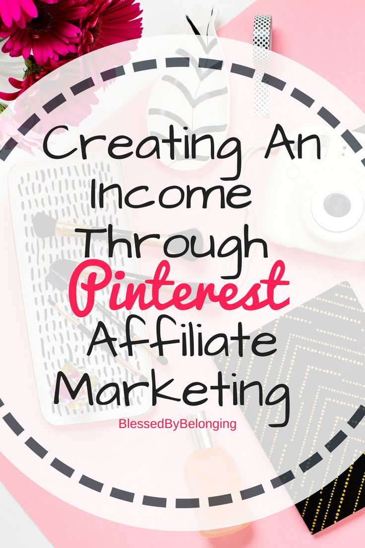 Creating an income through pinterest affiliate marketing creating an income through pinterest affiliate marketing affiliate marketing free time and earn money reheart Choice Image