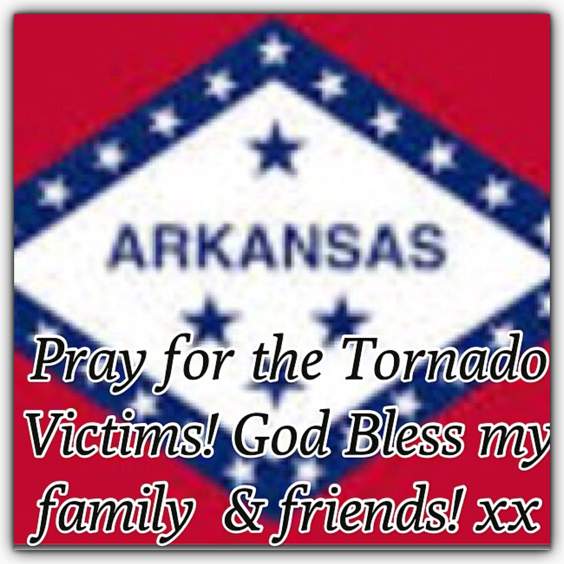God bless all !  Arkansas  Alabama  Mississippi  Oklahoma!