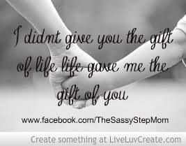 Step Parent Love Quotes Endearing One Of My Future Stepsons Called Me The Glue That Holds This