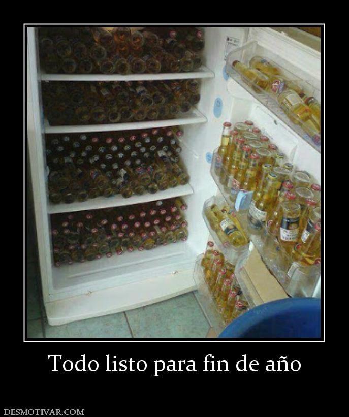 Desmotivaciones Todo Listo Para Fin De Año Lol Drinking Quotes Mexican Humor