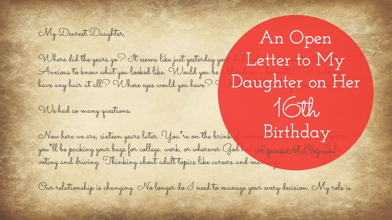 birthday letter to daughter from mother what advice would you give your sixteen year old daughter