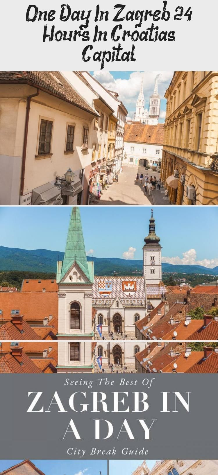 One Day In Zagreb 24 Hours In Croatia S Capital In 2020 Practical Travel Croatia Itinerary Day Trips