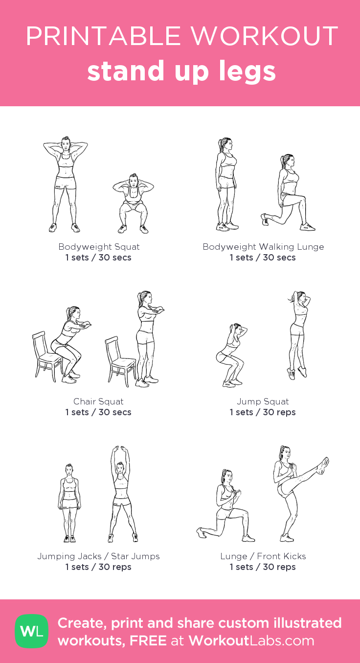 stand up legs: my visual workout created at WorkoutLabs ...