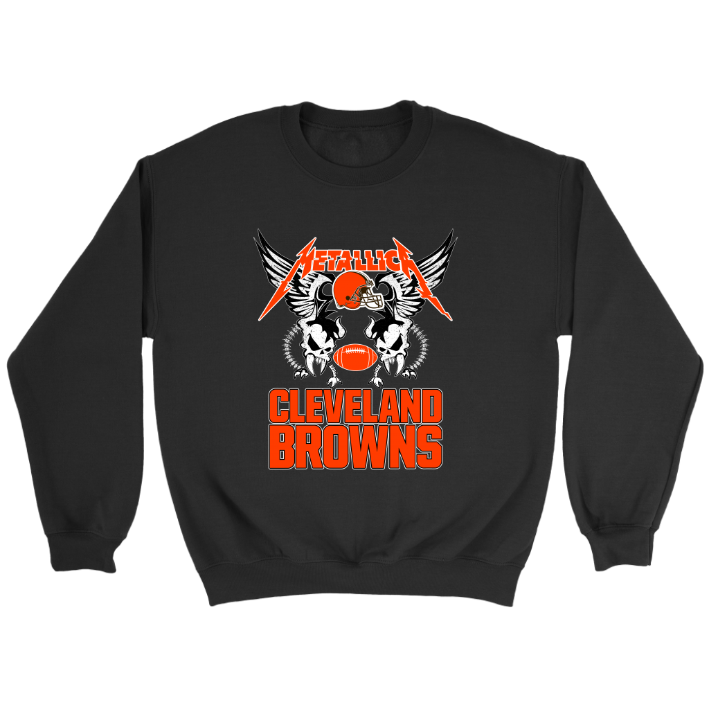1e6d4bcc40ae Cleveland Browns Metallica Heavy Metal Football Sweatshirt NFL. Metallica  is a legendary band that you love, Metallica was responsible for bringing  back ...