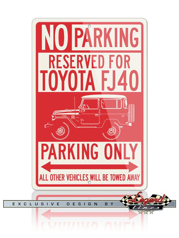 No Parking Sign Reserved For Toyota Fj40 4x4 Only Large 12x18