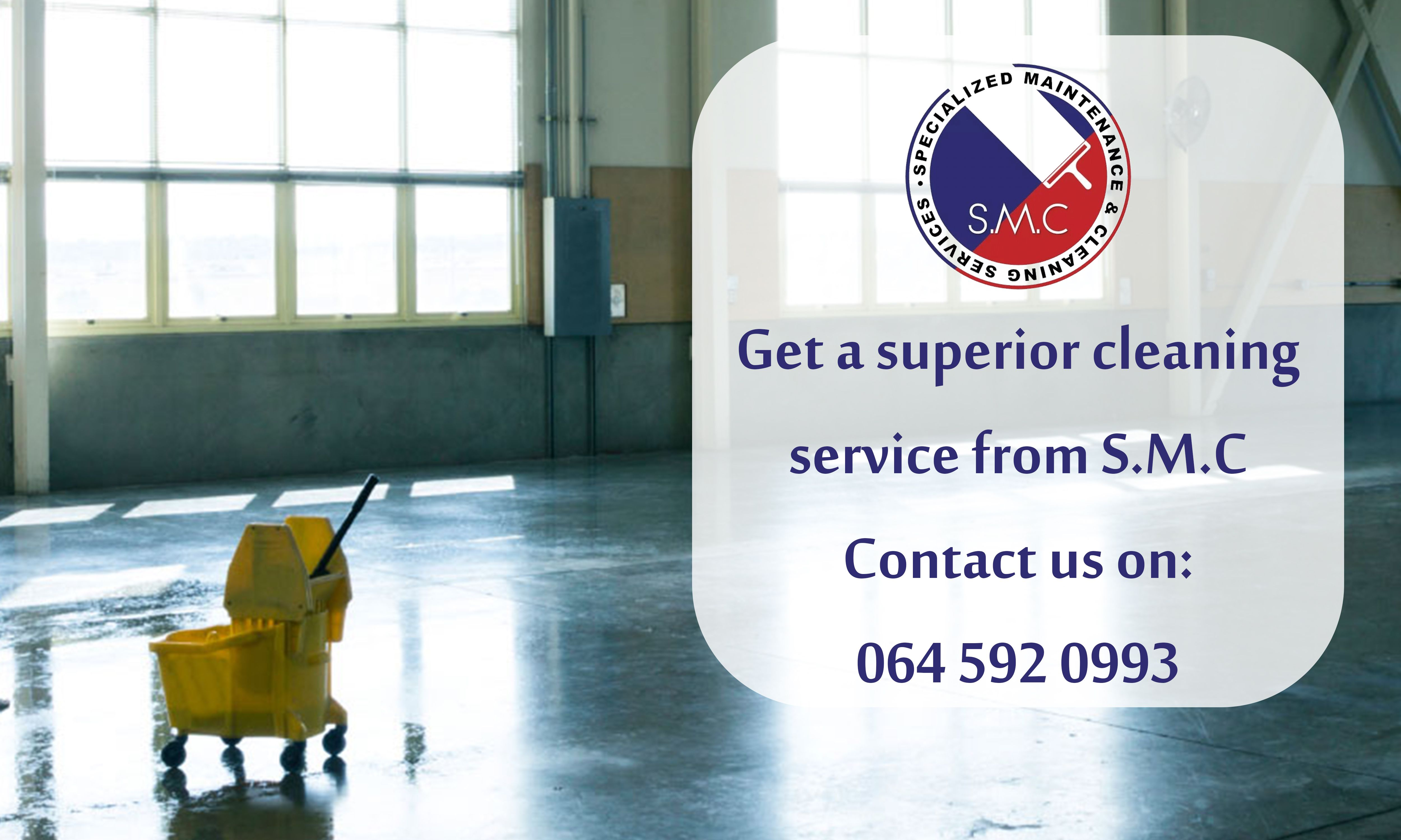 Get a superior cleaning service from S.M.C Here at
