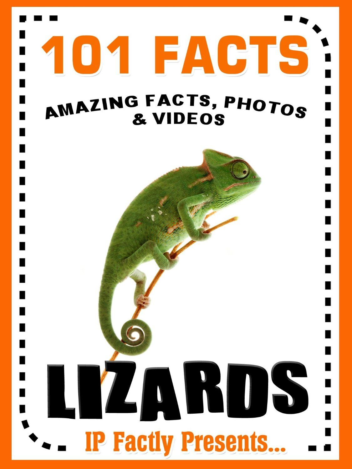101 Facts Lizards For Kids